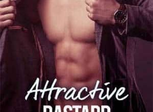 Lisa Swann - Attractive Bastard - L'intégrale & Bonus