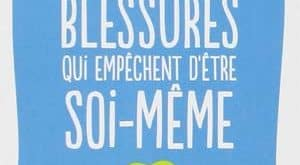 Lise Bourbeau - Les cinq blessures qui empêchent d'être soi-même