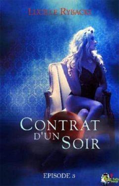 Lucille Rybacki – Contrat d'un soir, Épisode 3