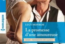 Photo de Lucy Monroe – La promesse d'une amoureuse – Série «Serments de glace» – Tome 2/2 (Azur)