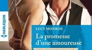 Lucy Monroe - La promesse d'une amoureuse