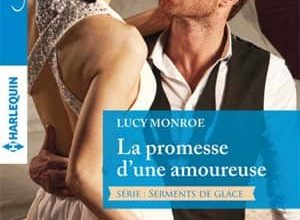 Photo of Lucy Monroe – La promesse d'une amoureuse – Série « Serments de glace » – Tome 2/2 (Azur)