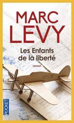 Marc Levy - Les Enfants de la Liberté