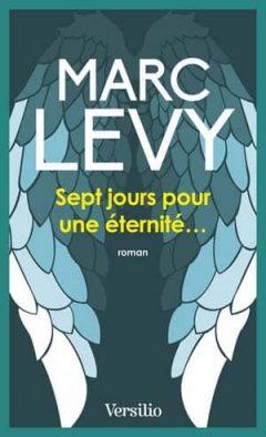 Marc Levy - Sept jours pour une éternité