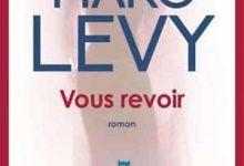 Photo de Marc Levy – Vous Revoir