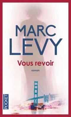 Marc Levy - Vous Revoir