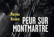 Photo de Maryse Rivière – Peur sur Montmartre (2016)