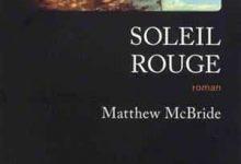Photo de Matthew Mcbride – Soleil Rouge (2017)