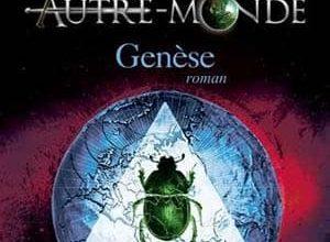 Maxime Chattam - Autre-Monde, Tome 7 : Genèse