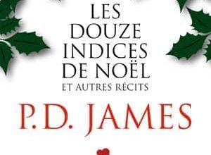 P.D. James - Les douze indices de Noël