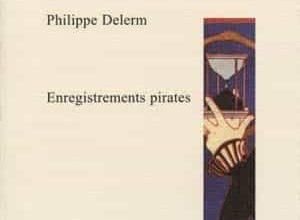Philippe Delerm - Enregistrements pirates