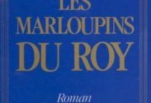 Philippe Ragueneau - Les marloupins du Roy