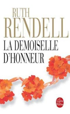 Ruth Rendell - La demoiselle d'honneur