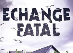 Siobhan Macdonald - Échange fatal