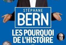Photo de Stéphane Bern – Les pourquoi de l'histoire : Tome 3