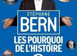 Stéphane Bern - Les pourquoi de l'histoire : Tome 3
