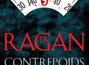 T.R. Ragan - Contrepoids (2017)