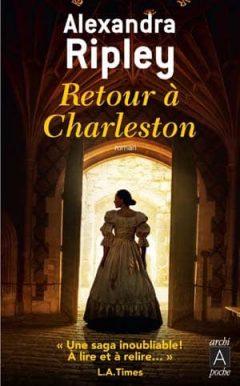 Alexandra Ripley - Retour à Charleston