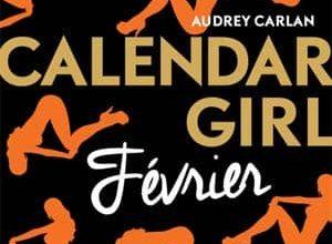 Audrey Carlan - Calendar Girl - Février