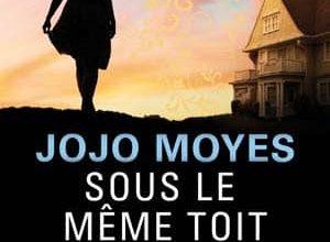 Jojo Moyes - Sous le même toît