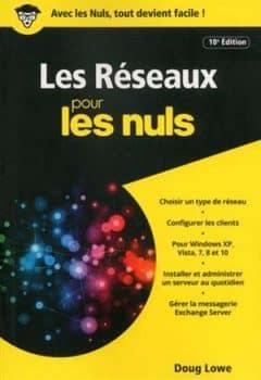 Les Réseaux pour les Nuls version poche 10e ed