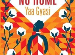 Yaa Gyasi - No Home