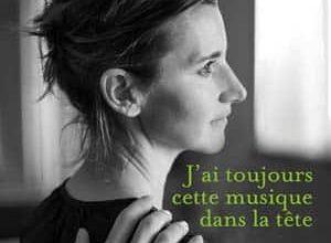 Agnes Martin-lugand - J'ai toujours cette musique dans la tête
