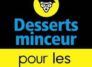 Desserts minceur Pour les Nullissimes