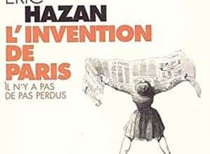 Photo de Eric Hazan – L'Invention de Paris. Il n'y a pas de pas perdus