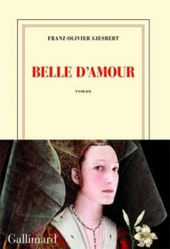 Franz-Olivier Giesbert - Belle d'amour