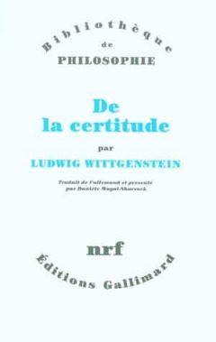 Ludwig Wittgenstein - De la certitude