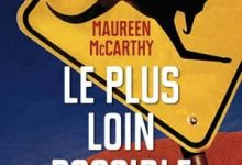 Maureen Maccarthy - Le plus loin possible