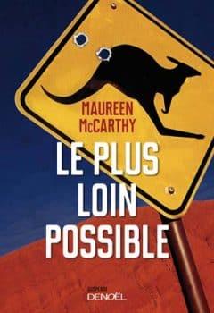 Maureen Maccarthy - Le plus loin possible