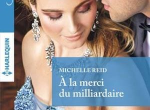 Michelle Reid - A la merci du milliardaire