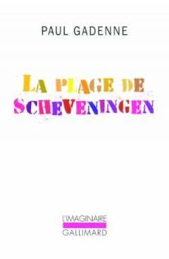 Paul Gadenne - La plage de Scheveningen