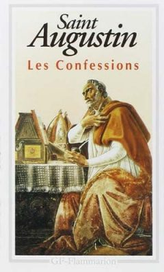Saint Augustin - Les confessions