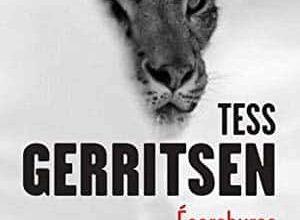 Tess Gerritsen - Écorchures