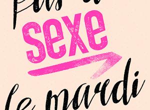 Tracy Bloom - Pas de sexe le mardi