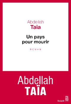 Abdellah Taia - Un pays pour mourir