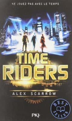 Alex Scarrow - Time Riders (9 Tomes)