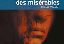 Anibal Malvar - La Ballade des misérables