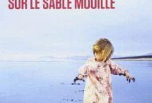 Photo de Anne-Dauphine Julliand – Deux petits pas sur le sable mouillé
