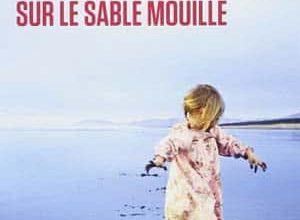 Photo of Anne-Dauphine Julliand – Deux petits pas sur le sable mouillé