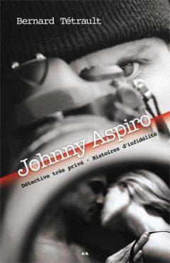 Bernard Tétrault - Johnny Aspiro
