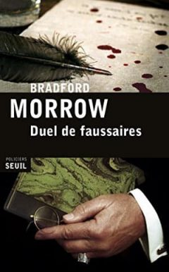 Bradford Morrow - Duel de faussaires