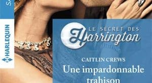 Caitlin Crews - Une impardonnable trahison