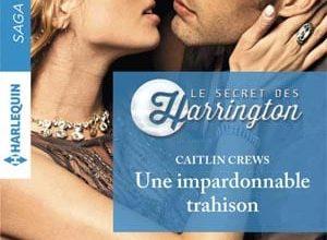 Caitlin Crews - Une impardonnable trahison