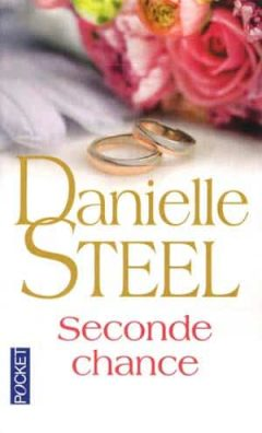 Danielle Steel - Seconde chance