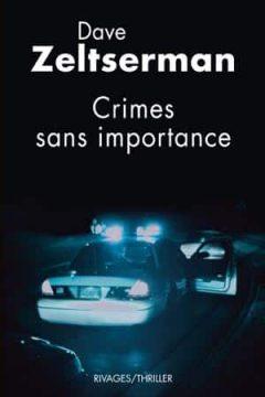 Dave Zeltseman - Crimes sans importance