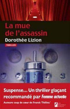 La mue de l'assassin (2017) - Dorothee Lizion